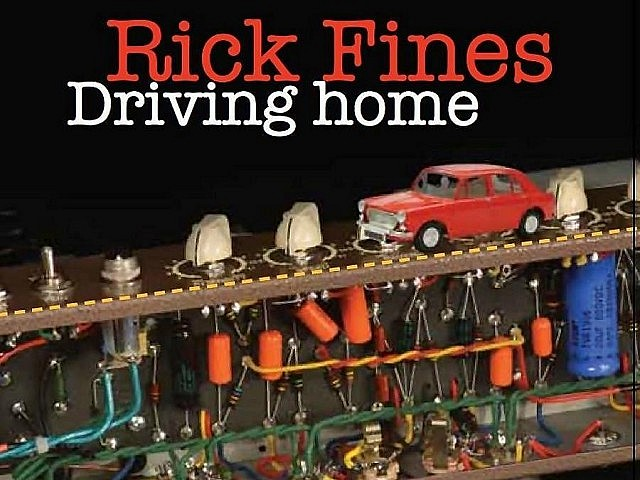 "Rick Fines' latest record, ""Driving home"", is his most eclectic and electric to date (album cover: Anne Hoover)"