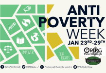 Anti-Poverty Week (January 23 - 29) has been organized by OPIRG Peterborough and the Peterborough Student Housing Co-op