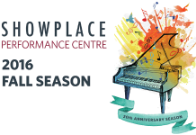 Showplace Performance Centre's 20th anniversary season this fall offers something for everyone, with a wide range of entertainment options (graphic: Amy LeClair)