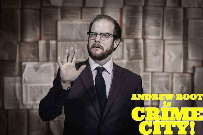 Andrew Root, writer and director of Crime City, has pitched the popular Peterborough series to CBC Comedy. (Photo: Adam Martignetti)