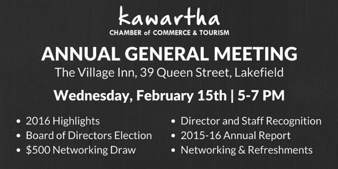 The Annual General Meeting of the Kawartha Chamber of Commerce & Tourism takes place on February 15 at The Village Inn in Lakefield