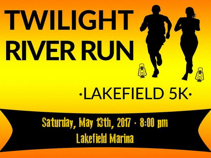 The Twilight River Run in Lakefield takes place on May 13