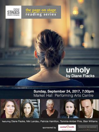 "The staged reading of ""Unholy"" also features Niki Landau, Patricia Hamilton, Tommie-Amber Pirie, and Blair Williams."