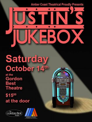"""""""Justin's Jukebox"""" will be performed at the Gordon Best Theatre (216 Hunter St. W., Peterborough) on Saturday October 14th at 8 p.m.  Tickets are $15 at the door."""