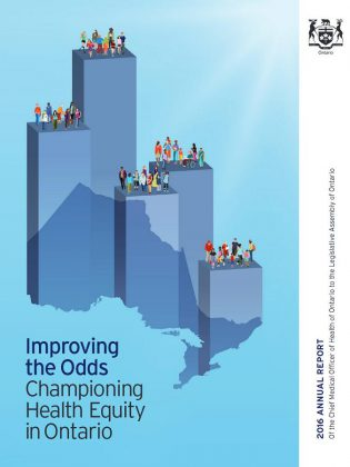 "In his new annual report ""Improving the Odds: Championing Health Equity in Ontario"", Ontario's Chief Medical Officer of Health Dr. David Williams calls on all sectors to work collectively on community development in order to address the social, economic and environmental barriers to good health."