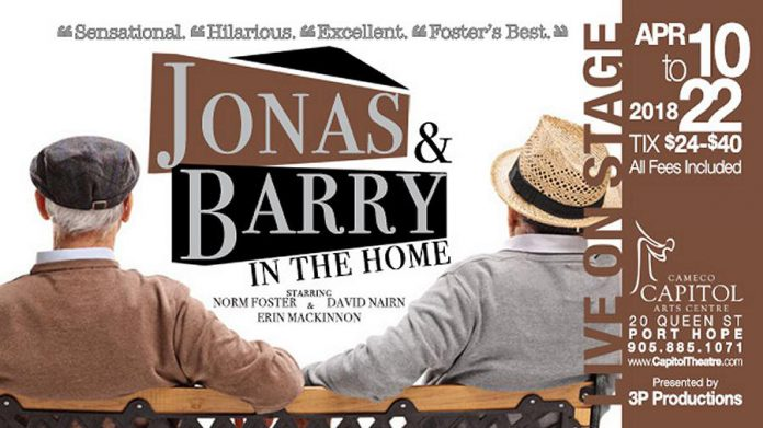 "Tickets are now available for ""Jonas and Barry in the Home"" at the Capitol Theatre in Port Hope."