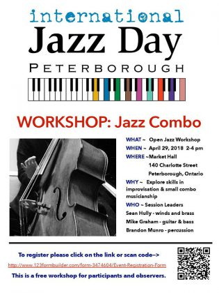 A Jazz Combo Workshop takes place from 2 to 4 p.m. on Sunday, April 29th at the Market Hall. The workshop is free for participants and observers. (Poster: International Jazz Day Peterborough)