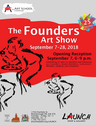 The Founders Art Show will celebrate 25 years of the Art School of Peterborough and honour the school's founders, board members, instructors, members, students, and volunteers.