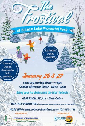 The Frostival event is presented by the Coboconk, Norland & Area Chamber of Commerce in partnership with Balsam Lake Provincial Park and Kawartha Lakes Tourism.