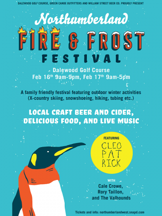 The inaugural Northumberland Fire & Frost Festival takes place on Family Day weekend at Dalewood Golf Course in Cobourg.