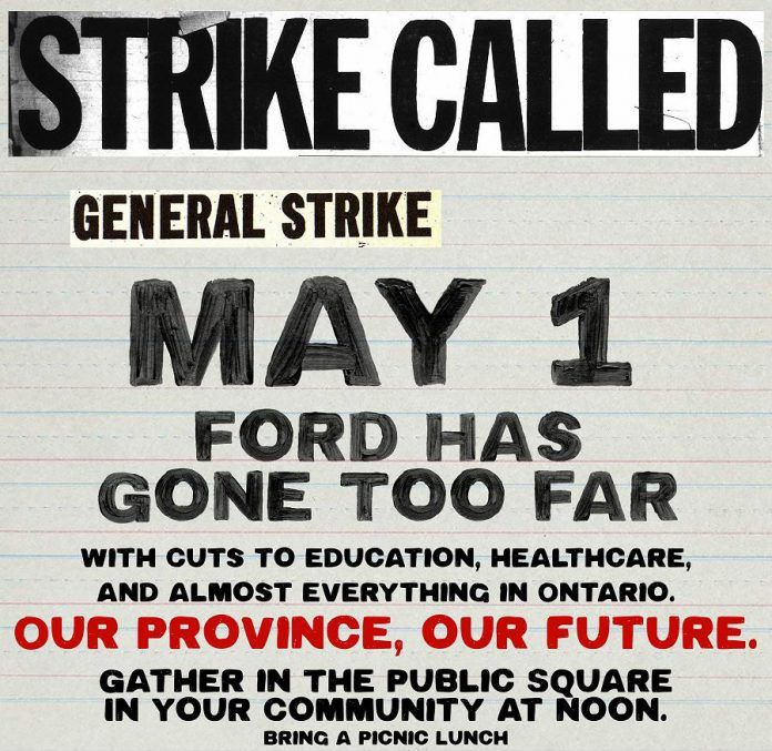 "A ""general strike"" is being planned in cities across Ontario for May 1, 2019 to protest funding cuts announced by the Ontario government. (Graphic: May 1st General Strike Against Ford @StopDoug / Facebook)"