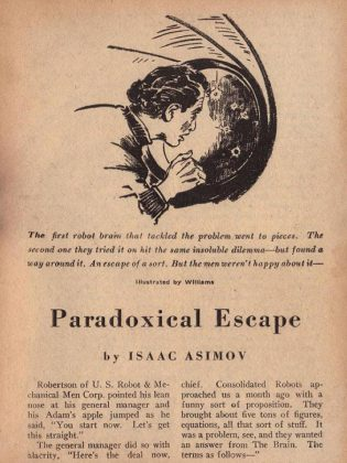 """Escape from I. Bot"" is adapted from legendary science-fiction writer Isaac Asimov's short story 'Escape!', first published in 1945 as 'Paradoxical Escape' in ""Astounding Science Fiction"" magazine. By this time, Asimov has developed his famous Three Laws of Robotics. (Public domain photo)"
