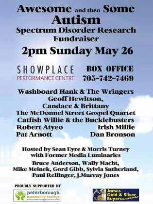 "Hosted by Sean Eyre and Morris Turney, the ""Awesome and Then Some"" fundraiser for autism research takes place on May 26, 2019 at Showplace Performance Centre in downtown Peterborough."