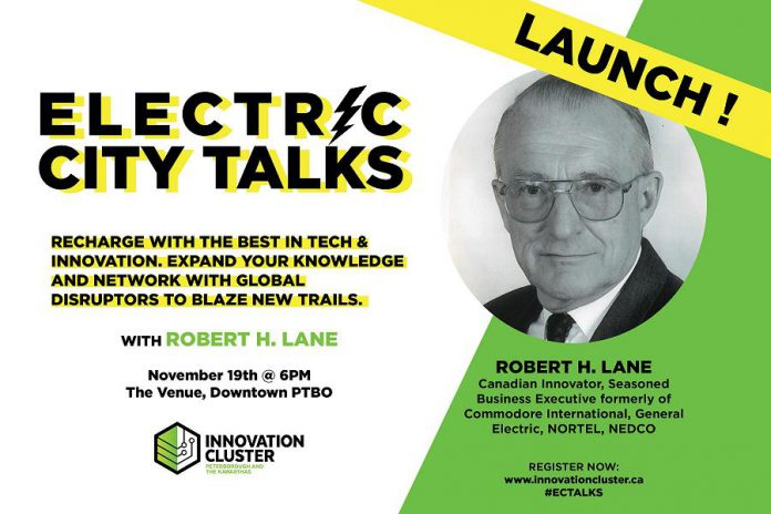 Canadian innovator Robert Lane kicks off the Innovation Cluster's Electric City Talks speaker series on November 19, 2019. (Graphic courtesy of Innovation Cluster)