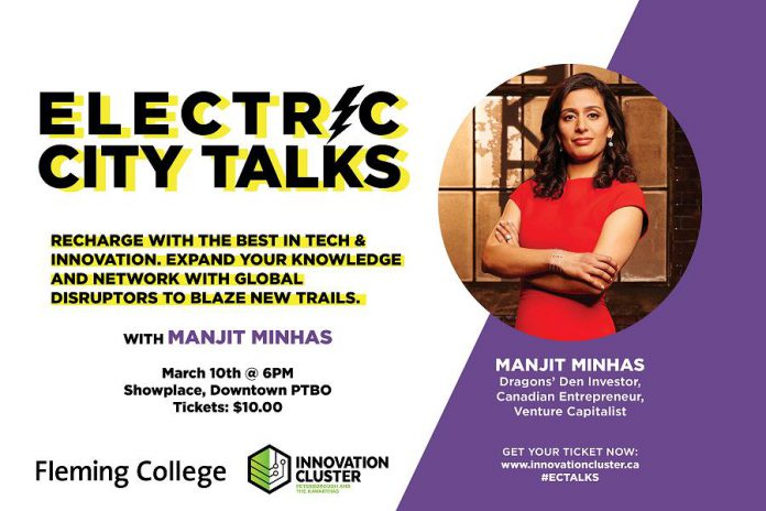 Manjit Minhas will speak at Showplace Performance Centre on March 10, 2020, presented by the Innovation Cluster in partnership with Fleming College. (Poster: Innovation Cluster)