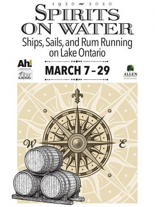 1920-2020  Spirits on Water: Ships, Sails and Rum Running on Lake Ontario