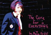 "A promotional poster for ""The Cure for Everything"", written and performed by Maja Ardal. 4th Line Theatre is hosting Ardal's virtual reading of the play, which was first produced in 2010 by Theatre Passe Muraille in Toronto, on June 4, 2020 on the Zoom video platform. (Supplied photo)"