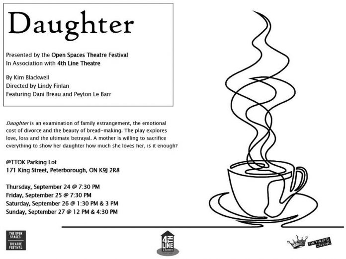"""""""Daughter"""", written by Kim Blackwell and directed by Lindy Finlan and featuring Dani Breau and Peyton Le Barr, is one of five live performances that will be staged during the Open Spaces Theatre Festival from September 24 to 27, 2020 in outdoor spaces in downtown Peterborough. (Graphic courtesy of Open Stages Theatre Festival)"""