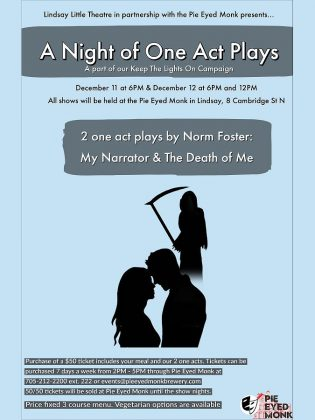 """Lindsay Little Theatre is presenting """"A Night of One Act Plays"""" in partnership with the Pie Eyed Monk Brewery on December 11 and 12, 2020. The $50 ticket includes a three-course meal and a performance of two one-act plays by Norm Foster. (Poster  courtesy of Lindsay Little Theatre)"""