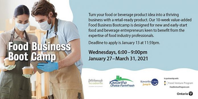 City of Kawartha Lakes and Peterborough & the Kawarthas Economic Development present food business bootcamp from January 27 to March 31