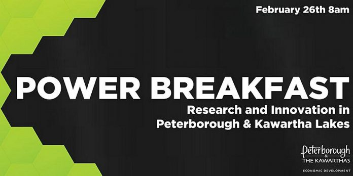 "The Innovation Cluster is hosting ""Power Breakfast: Research and Innovation in Peterborough & Kawartha Lakes"" from 8 to 9 a.m. on  Friday, February 26th."