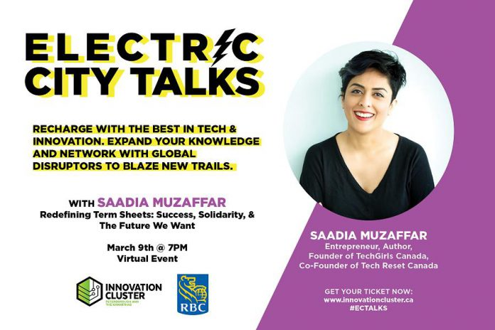 Presented in partnership with RBC, Saadia Muzaffar's March 9th virtual talk will be hosted via Zoom and will be free of charge to reduce barriers to entry. (Graphic: Innovation Cluster)