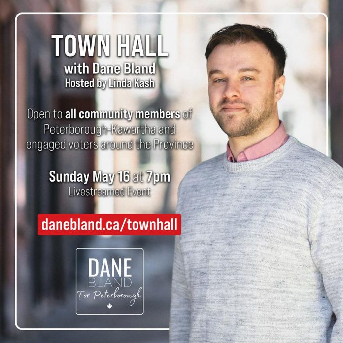 Dane Bland's virtual town hall takes place at 7 p.m. on Sunday, May 16th. Hosted by Linda Kash, the event will be livestreamed via Zoom and recorded and shared online for people to watch at a later date. (Graphic courtesy of Dane Bland)