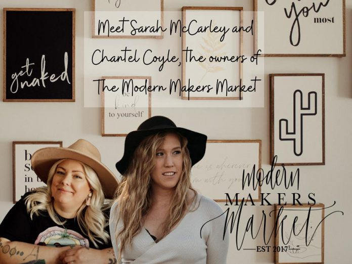 After meeting five years ago at the Peterborough Farmers' Market, Chantel Coyle and Sarah McCarley decided to collaborate and launched Modern Makers Market, an events-based company promoting local makers. In November 2020, they opened a retail location. Chantel and Sarah are still business partners today, although Sarah is currently working on the business remotely from Australia due to COVID-19. (Photo:  Rejeanne Martin)